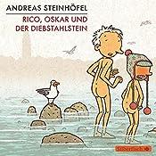 Rico, Oskar und der Diebstahlstein | Andreas Steinhöfel