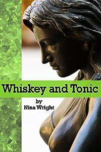 Whiskey and Tonic (Whiskey Mattimoe Mystery Series Book 3)