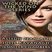 Wicked on the Wind Series: A Door in the Tree, The Witch in the Stones, A Storm Breaks | Alison Jean Ash, Julie Kavanagh, Jennifer Chambers