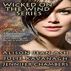 Wicked on the Wind Series: A Door in the Tree, The Witch in the Stones, A Storm Breaks