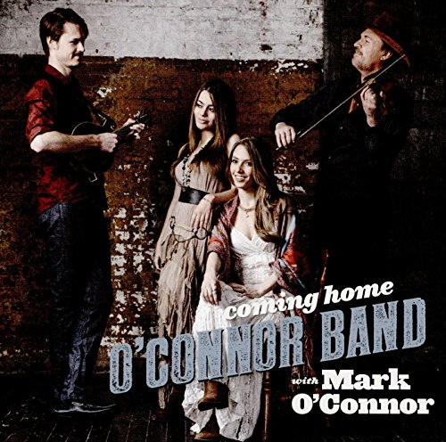 Coming Home (2016) (Album) by Mark O'Connor and O'Connor Band