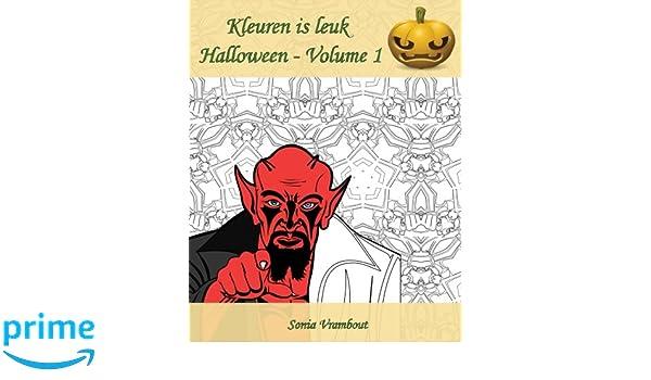 Wat Zeg Je Met Halloween.Kleuren Is Leuk Halloween Volume 1 Het Is Tijd Om