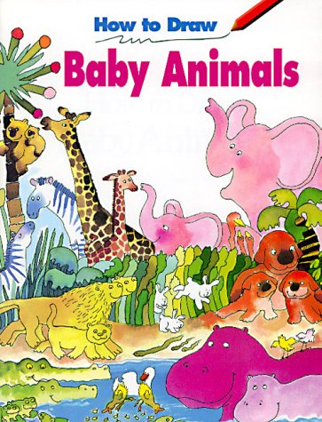 how to draw baby animals how to draw sonkin 9780893756857 amazoncom books - Drawing Books For Kids