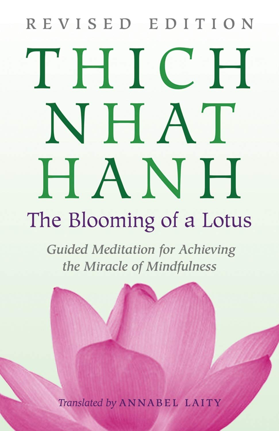 Amazon The Blooming Of A Lotus Revised Edition Of The Classic