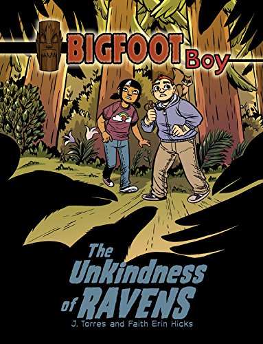 The Unkindness of Ravens (Bigfoot Boy) ebook