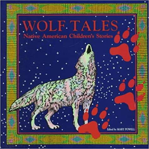 Wolf Tales: Native American Children's Stories