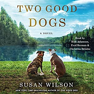 Two Good Dogs Audiobook