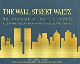 The Wall Street Waltz, Kenneth L. Fisher, 0931133041