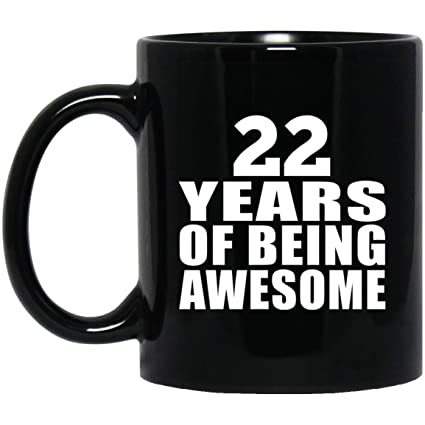Birthday Gift Idea 22nd 22 Years Of Being Awesome