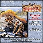 Frontier Fury: Wilderness, Book 35 | David Thompson