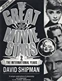 img - for 002: The Great Movie Stars: The International Years book / textbook / text book