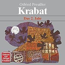 Krabat: Das 2. Jahr Hörbuch von Ottfried Preußler Gesprochen von: Ottfried Preußler