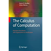 The Calculus of Computation: Decision Procedures with Applications to Verification
