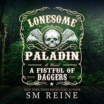 Amazon com: Lonesome Paladin: An Urban Fantasy Novel: A Fistful of