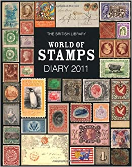 The British Library Desk Diary 2011: World of Stamps