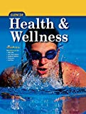 Health and Wellness, Student Edition (ELC: HEALTH & WELLNESS)