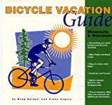 Bicycle Vacation Guide, Doug Shidell and Vicky Vogels, 0964123851