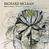 Back to Basics: Recent Drawings by Richard Mclean