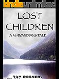 Lost Children: A Minivandians Tale (The Minivandians Book 3)