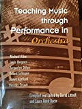 Teaching Music Through Performance in Orchestra 9781579991500