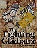Fighting Gladiator
