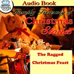 The Ragged Christmas Feast |  P.C. Treasures, Inc.