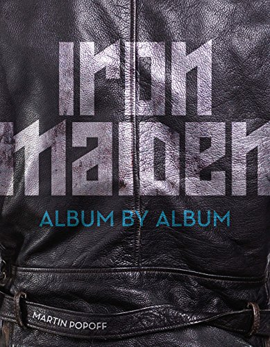 (Iron Maiden: Album by Album)