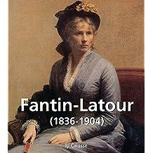Fantin-Latour (1836-1904) (French Edition)