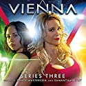 Vienna, Series 3 Radio/TV Program by Ian Potter, Guy Adams, Steve Lyons Narrated by Chase Masterson, Samantha Beart, Terry Molloy, Bernard Holley, Sophie Aldred