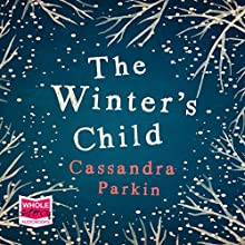The Winter's Child Audiobook by Cassandra Parkin Narrated by Emma Gregory
