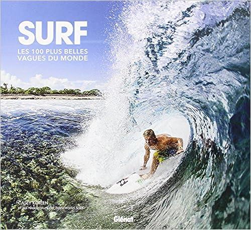 les 100 plus belles vagues du monde