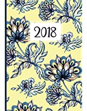 2018 Planner (Organizer) Weekly/Monthly: Batik Blue Flowers Daily Planner, 2018 Academic Monthly and Weekly Planner, Calendar Schedule Organizer and Journal Notebook, Planners and Organizers for Women 2018, Organizer for High School, College and University Students