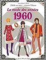 J'habille mes amies - à travers l'Histoire - La mode des années 1960 par Bone