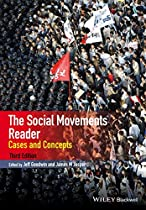 The Social Movements Reader: Cases and Concepts (Wiley Blackwell Readers in Sociology)