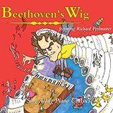 Beethovens Wig: Sing Along Piano Classics
