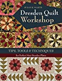 img - for Dresden Quilt Workshop: Tips, Tools & Techniques for Perfect Mini Dresden Plates book / textbook / text book