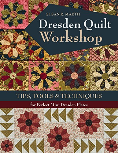 Expert choice for dresden quilt workshop book
