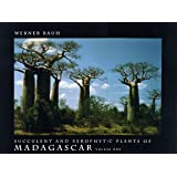 Succulent and Xerophytic Plants of Madagascar (Wr)