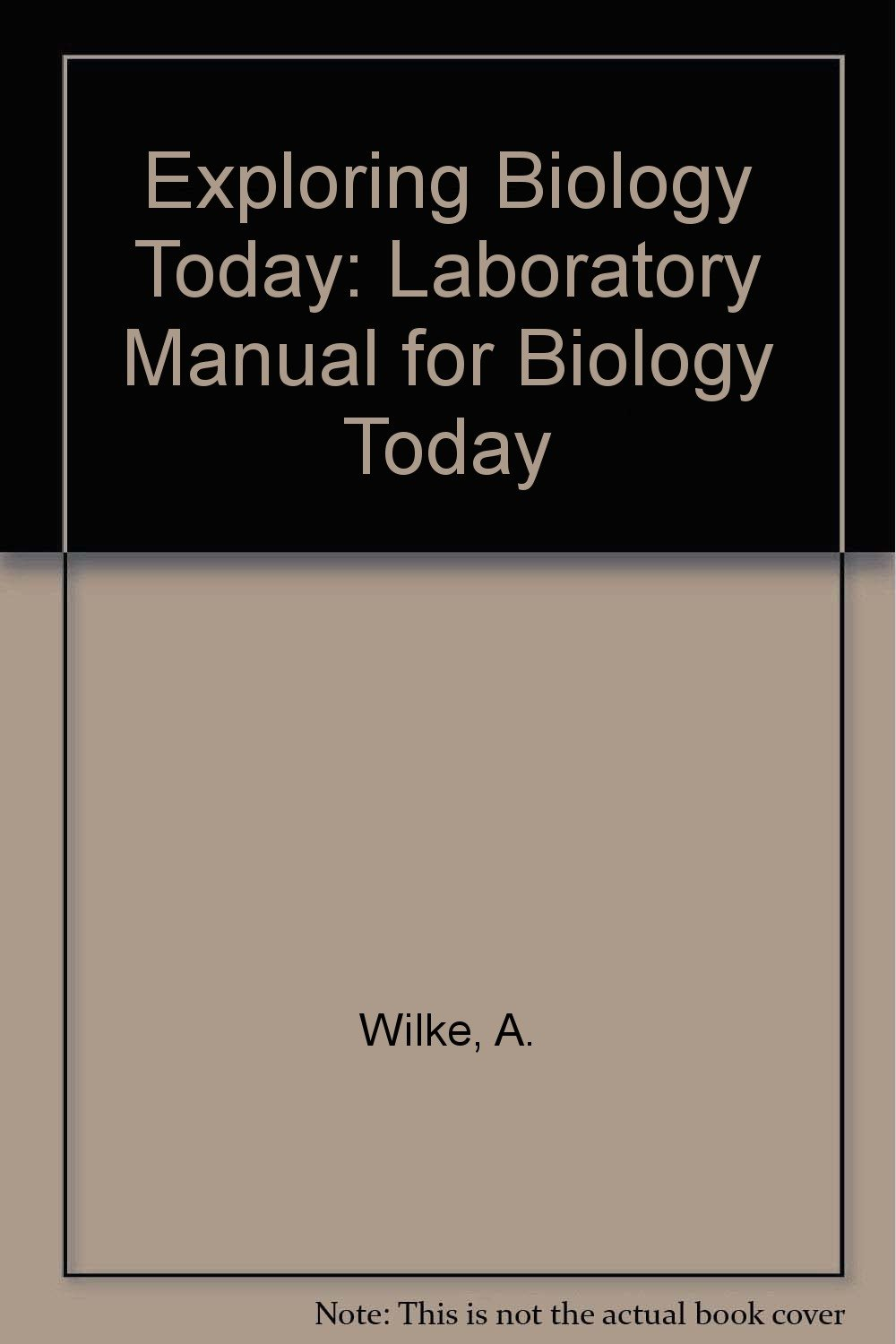 Buy Exploring Biology Today: Laboratory Manual for Biology Today Book  Online at Low Prices in India | Exploring Biology Today: Laboratory Manual  for Biology ...
