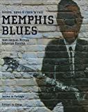 Memphis Blues : Blues, Soul and Rock'n'Roll