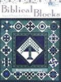 Biblical Blocks, Rosemary Makhan, 1564773906