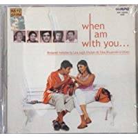 When I Am With You - Romantic Melodies by Lata, Ghulam Ali, Talat, Bhupinder & Others