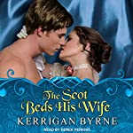 The Scot Beds His Wife: Victorian Rebels, Book 5 | Kerrigan Byrne