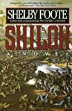 Shiloh: A Novel, Shelby Foote, 0679735429