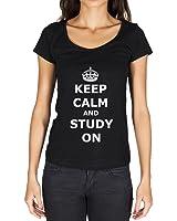 Keep Calm And Study On T-shirt Femme - Noir, t shirt femme,cadeau