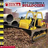 If I Could Drive a Bulldozer!, Michael Teitelbaum, 0439341752