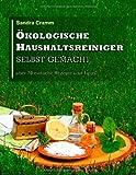 Ökologische Haushaltsreiniger Selbst Gemacht, Sandra Cramm, 3848211505