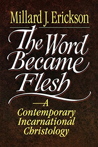 Image of The Word Became Flesh: A Contemporary Incarnational Christology