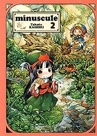 Minuscule, tome 2 par Takuto Kashiki
