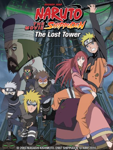 Naruto Shippuden the Movie: The Lost Tower by